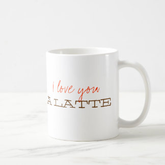 I love you a latte sweet cute valentine coffee cup