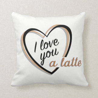 I love you a latte | Throw Pillow