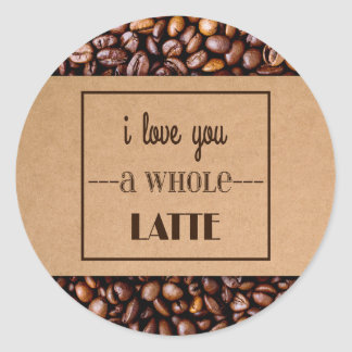 """I Love You a Whole Latte"" Coffee Sleeve & Beans Classic Round Sticker"
