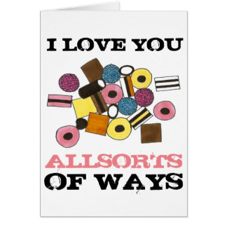 I Love You Allsorts of Ways Valentine's Day Candy Card