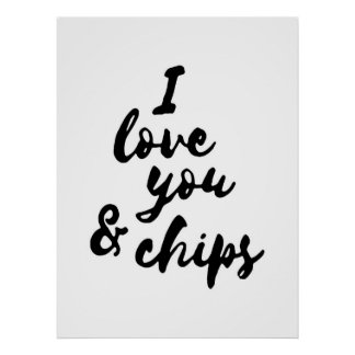 I love you ang chips poster