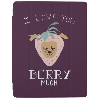 """""""I Love You BERRY Much"""" Strawberry Dog Pun iPad Cover"""