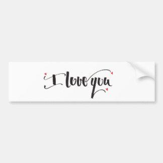 I Love You Bumpersticker Bumper Sticker