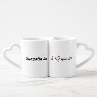 I love you Couple Mugs / Ayayatin Ka Couple Mugs