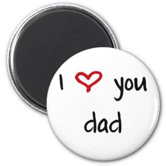 I Love You, Dad Magnet