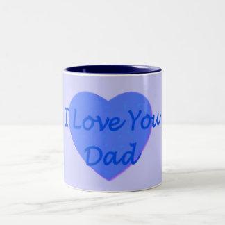 I Love You Dad Mug