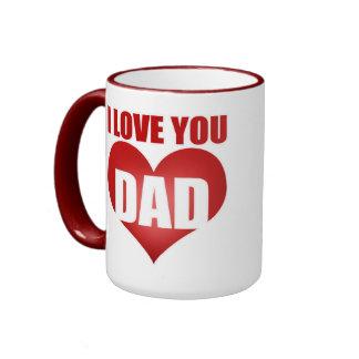 I Love You Dad Coffee Mugs