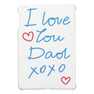 """I love you Dad xoxo"" handwritten message Cover For The iPad Mini"