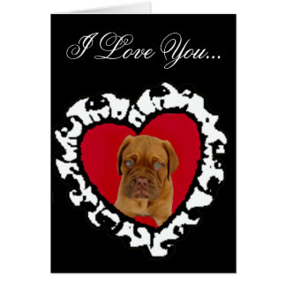 I Love You Dogue de Bordeaux puppy greeting card