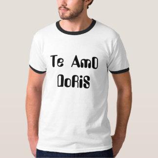 I love you   DoRiS T-Shirt