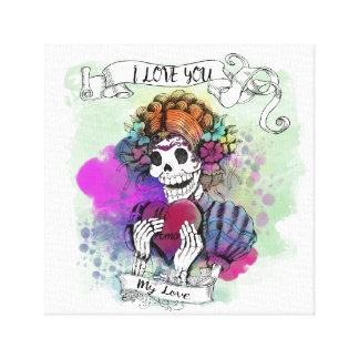 I love you even if I die - Te amo mi amor Canvas Print