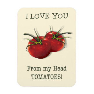I Love You From Head to Toes: Tomato, Pun Magnet