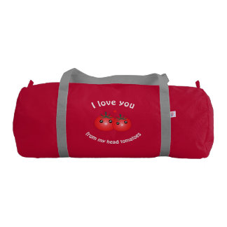 I Love You From My Head Tomatoes Funny Fruit Pun Gym Bag
