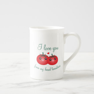 I Love You From My Head Tomatoes Funny Fruit Pun Tea Cup