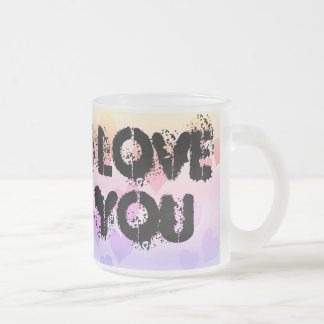 I love you frosted glass coffee mug