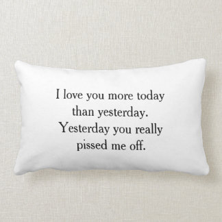 I Love You Funny Pillow