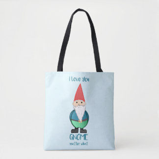 I love you GNOME matter what  - Tote bag