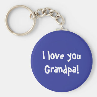 I love you Grandpa Key Ring