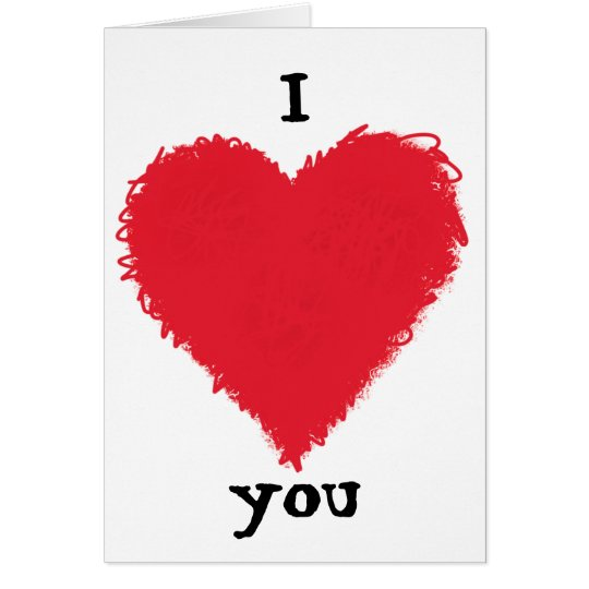 I love you ... greeting cards