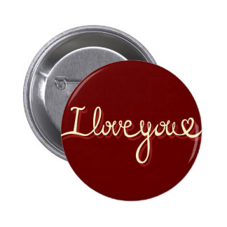 I Love You Handwritten Style Button Badge