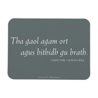 I love you. I always will. Rectangular Photo Magnet
