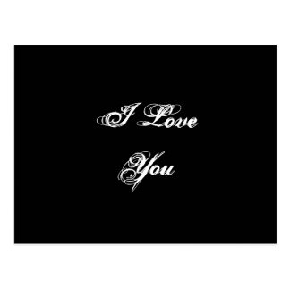 I Love You In a script font Black and White Postcard