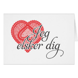 I love you in Danish - Jeg elsker dig Card