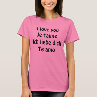 I love you - in International Languages T-Shirt