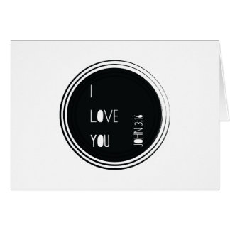 """I love you"" John 3:16 Christian Verse Card"