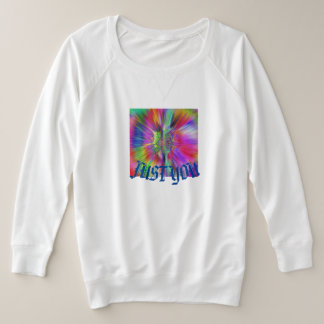 I LOVE YOU, JUST YOU F PLUS SIZE SWEATSHIRT