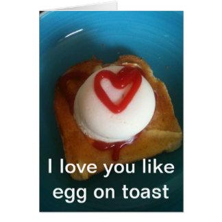 I love you like egg on toast card