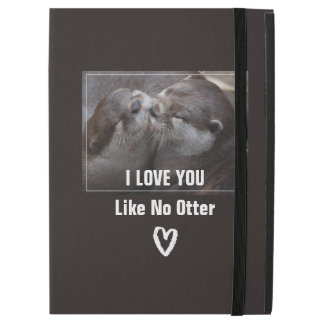 "I Love You Like No Otter Cute Photo iPad Pro 12.9"" Case"