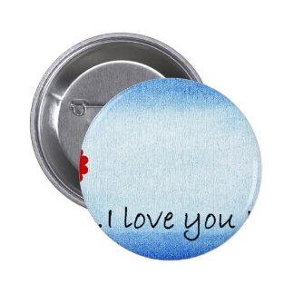 I Love You Mom 6 Cm Round Badge