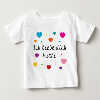 I Love You, Mom Baby T-Shirt