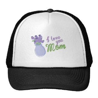 I Love You Mom Trucker Hats