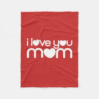 I love you mom fleece blanket
