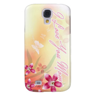 I Love You Mom Galaxy S4 Cases