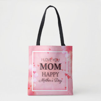 I Love You Mom Mother's Day Tote Bag