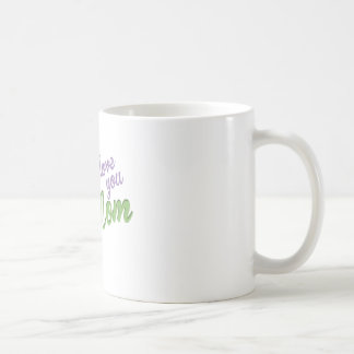 I Love You Mom Basic White Mug