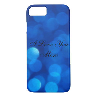 I Love You More iPhone 7 Case