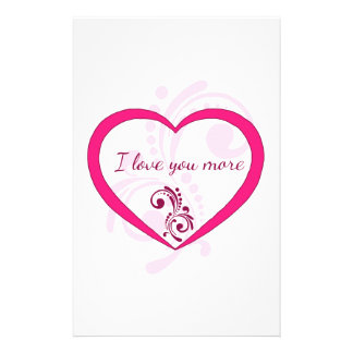 I love you more stationery