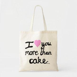 I Love You More Than Cake Bag