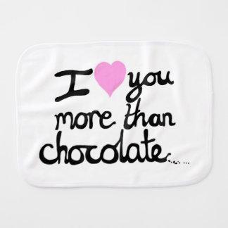 I Love You More Than Chocolate Burp Cloth