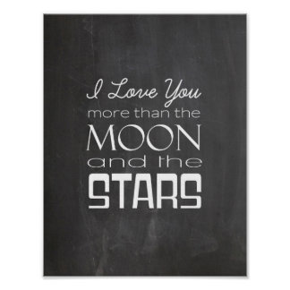 I Love You More Than The Moon and The Stars Poster
