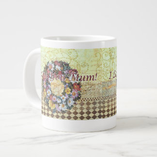 """""""I love you Mum"""" Large Mug"""