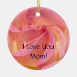 I Love You Mum! Ornaments Pink Rose Holidays