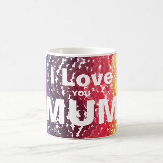 I love you mum white text on muilt-coloured mug