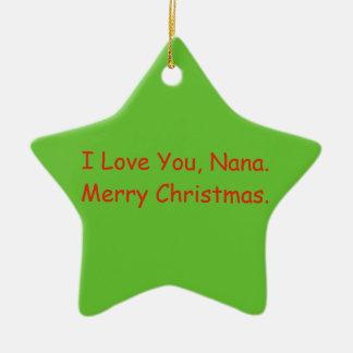 'I Love You, Nana' Merry Christmas Ornament