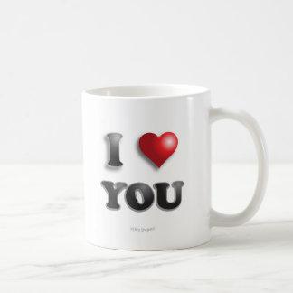 I LOVE YOU!!! Positive Message Good Happy Feelings Coffee Mug