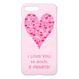 I love you so much it hearts Tiny Hearts Big Heart iPhone 7 Plus Case